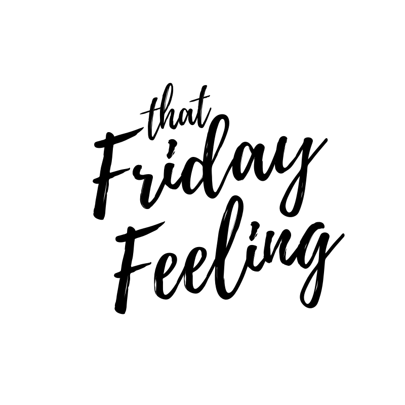 That Friday Feeling…