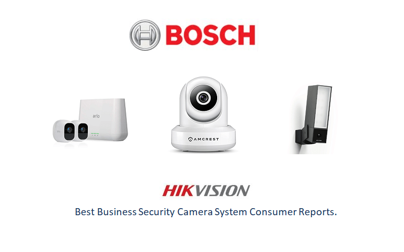 Best Business Security Camera System Consumer Reports