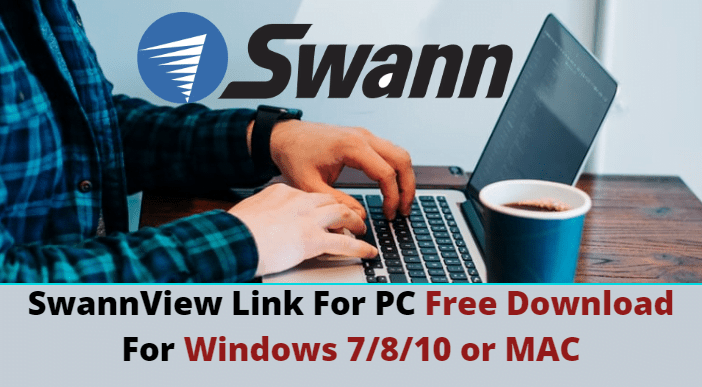 SwannLink View For PC