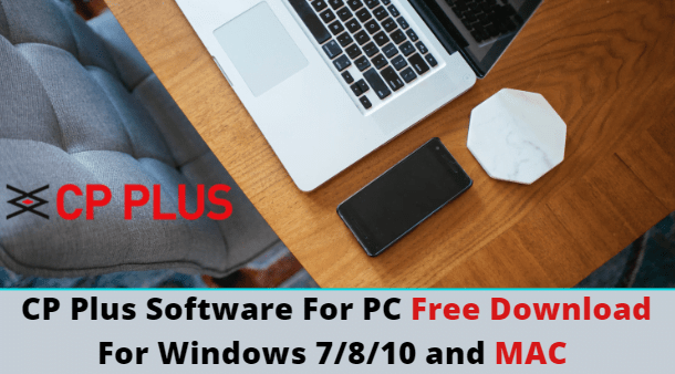 CP Plus software for PC