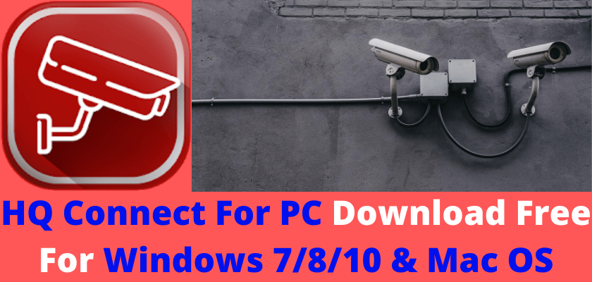 HQ Connect For PC