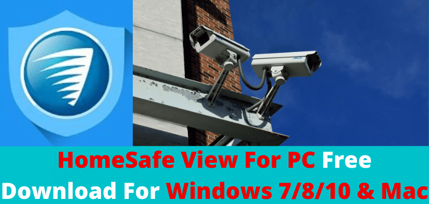 HomeSafe View for PC