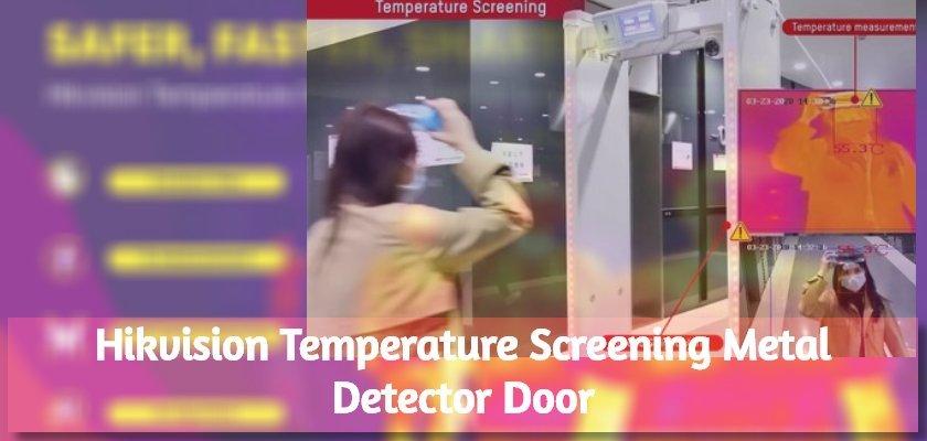 Temperature Screening Metal Detector