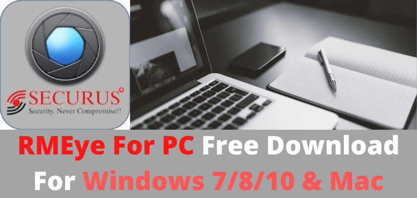 RMEye Pro for PC free download