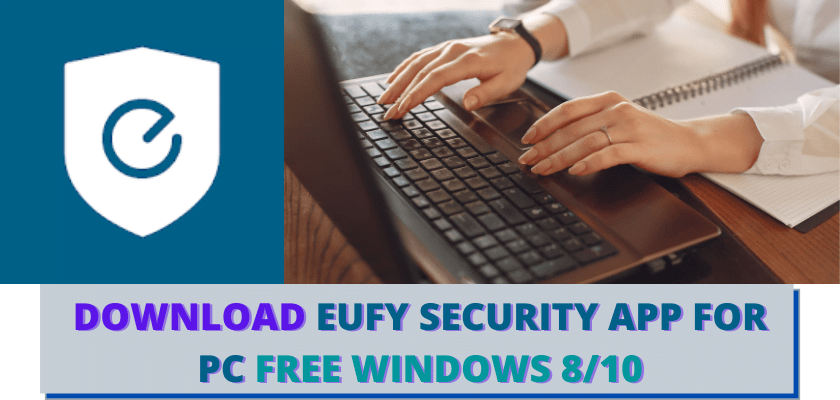 EUFY SECURITY APP FOR PC
