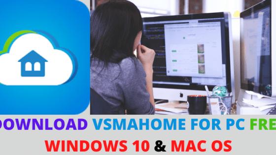 VSMAHOME FOR PC