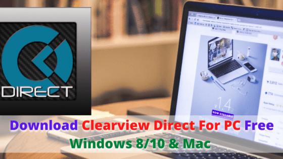Clearview Direct For PC