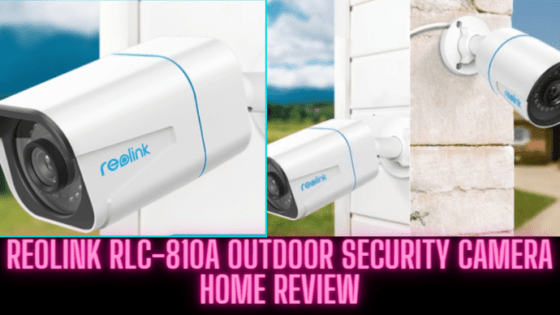 Review-Reolink-RLC-810A