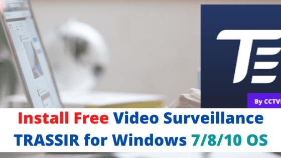 Video Surveillance TRASSIR for Windows