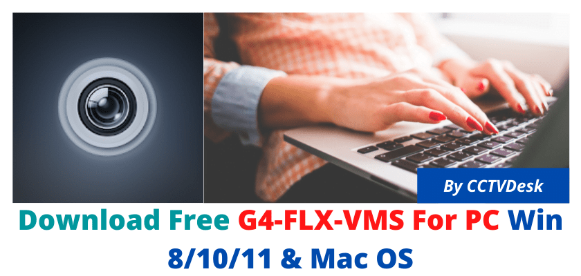 G4-FLX-VMS For PC