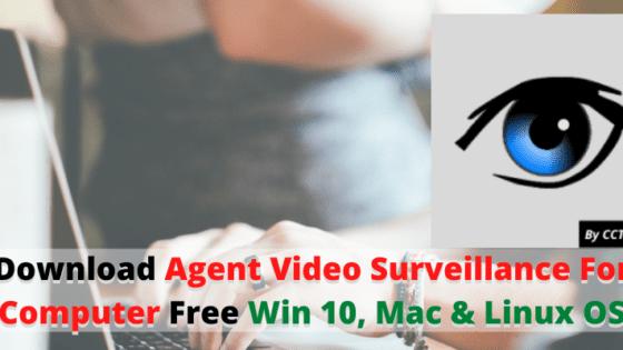 Agent Video Surveillance For Computer