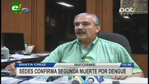 Sedes confirma segunda muerte por dengue en Santa Cruz