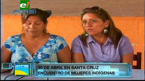 Mujeres indígenas se reúnen el 30 de abril