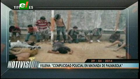 Titulares: Defensor del Pueblo asegura que hubo complicidad policial en la matanza de Palmasola