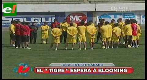 El Tigre alista un 4-2-3-1 para recibir el sábado a Blooming