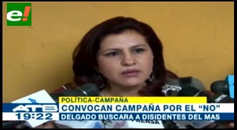 Rebeca Delgado convoca a disidentes del MAS a la campaña por el No