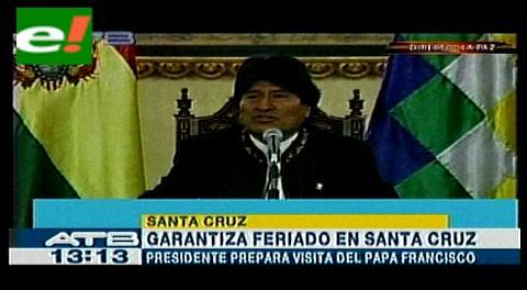 Presidente Morales garantiza el feriado por la visita del Papa
