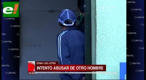 Sujeto fue detenido en Los Lotes por querer abusar de un hombre