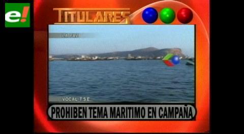Titulares de TV: TSE prohíbe tema marítimo en campaña electoral