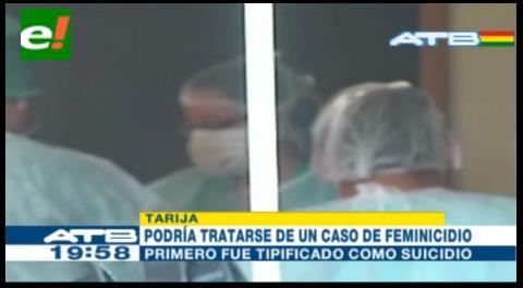 Tarija: Caso tipificado como suicidio podría tratarse de feminicidio