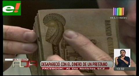 Desapareció con el dinero de un préstamo