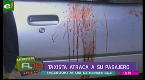 Taxista atraca a su pasajero y le roba 17 mil bolivianos