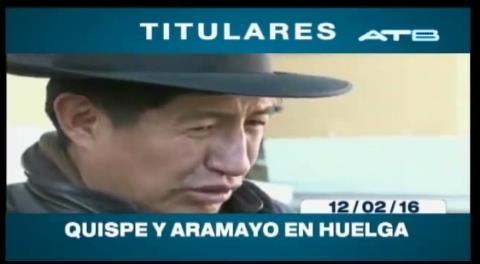 Titulares de TV: Quispe y Aramayo en huelga de hambre, exigen que Achacollo declare por el Fondioc