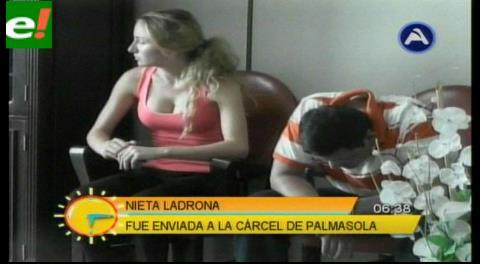 Nieta ladrona fue enviada a Palmasola