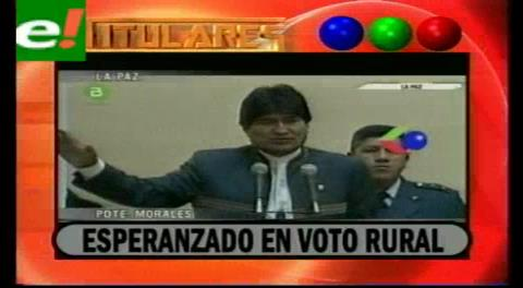 Titulares de TV: Presidente Morales se aferra al voto de los movimientos sociales