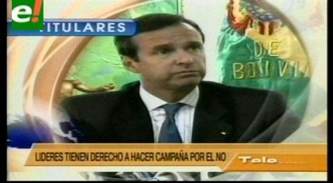 Titulares de TV: Tuto Quiroga pide al TSE convocar a veedores de la OEA para el referéndum de reelección