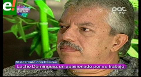 """Lucho"" Domínguez al desnudo"