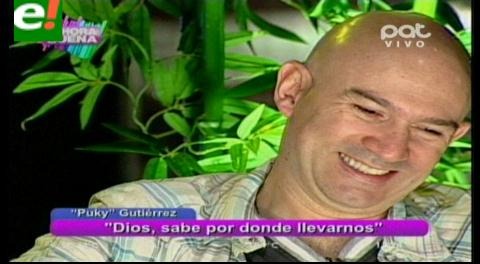"""Puky"" Gutiérrez al desnudo"
