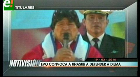 Titulares de TV: Presidente Morales pide reunión de emergencia a la Unasur para defender a Dilma y Lula