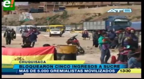 Gremialistas bloquean cinco ingresos a Sucre