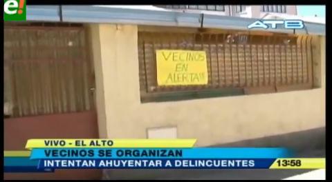 Vecinos de El Alto se organizan contra la inseguridad ciudadana