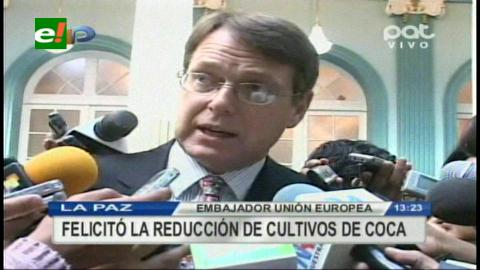 UE felicita esfuerzos del Gobierno en la lucha contra el narcotráfico