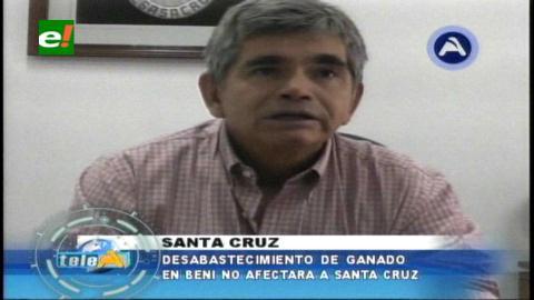 Desabastecimiento de carne en Beni no afectará a Santa Cruz