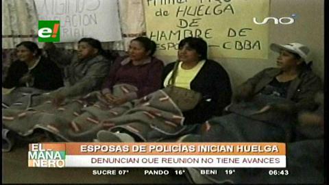 Cochabamba: Seis esposas de policías inician huelga de hambre