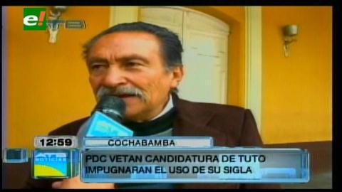 PDC cochabambino desconoce la candidatura de Tuto