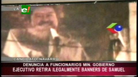 """UD acusa al Ministerio de Gobierno de """"destrozar"""" gigantografías de Samuel"""