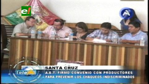 ABT firma convenio con productores para prevenir chaqueos