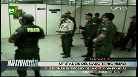 """Caso terrorismo: Imputados cuestionan el """"exceso"""" de custodia policial"""