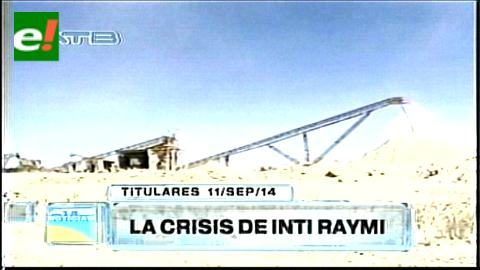 Titulares: La mina de oro más grande del país, Inti Raymi, pasa por su peor crisis económica