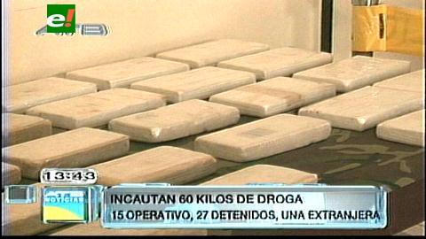 Felcn secuestró más de 60 kilos de droga y aprehendió a 27 personas