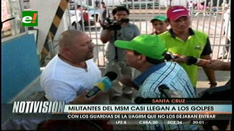 Militantes del MSM casi llegan a los golpes con funcionarios de la Uagrm