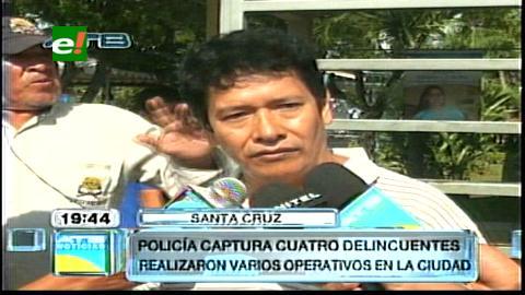 Felcc detiene a cuatro peligrosos atracadores en Santa Cruz