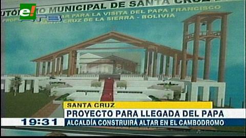 Santa Cruz: Alcaldía presenta proyecto de gigantesco altar para la visita del Papa