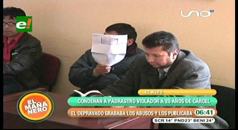 El Alto: Condenan a 25 años de cárcel a padrastro violador