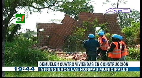 Municipio cruceño inicia la demolición de viviendas fuera de norma
