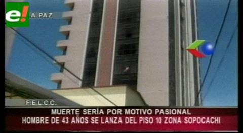 La Paz: Sujeto se suicida lanzándose del piso 10 de un edificio